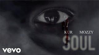 KUR - Soul (Official Audio) feat. Mozzy