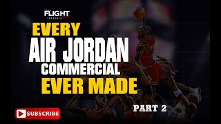 Every Nike Air Jordan Commercial Ever Made 2/2