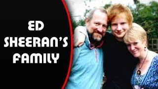 Ed Sheeran's Family ★Imogen Sheeran (mother) ★Matthew Sheeran (brother) ★ John Sheeran (father)]