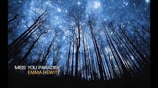 Emma Hewitt - Miss You Paradise (Morgan Page Remix)