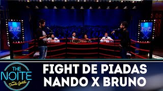 Fight de piadas Nando Viana x Bruno Lambert - Ep.29 | The Noite (18/10/18)