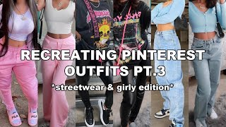 Recreating Pinterest Outfits Pt.3! *Streetwear Edition*