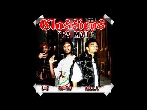 Classicos - Pa Mau [Txi-Txu, K.I.L.L.A., L-2]