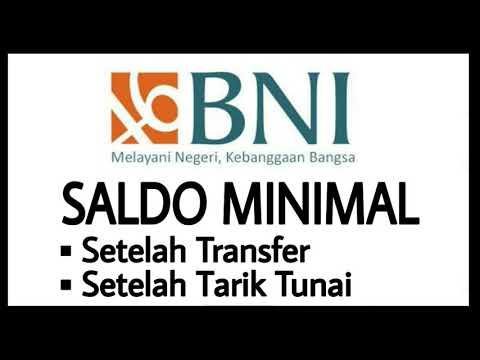 Saldo Minimum Bank BNI Setelah Transfer & Setelah Tarik Tunai
