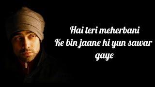 Meherbani Lyrics | The Shaukeens | Jubin Nautiyal   - YouTube