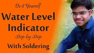 DIY Water Level Indicator With Soldering  Science Project  Hindi