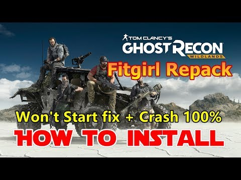 How to Install Tom Clancy's Ghost Recon Wildlands Fitgirl Repack on PC -  Fix All Errors Crash - Музыка для Машины