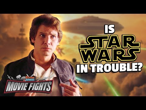 Is Star Wars in Trouble? - MOVIE FIGHTS!!