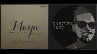 Bipul Chettri - Kahiley Kahi (Album - Maya)