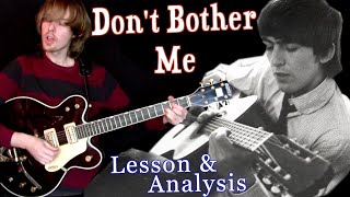 Don't Bother Me   Lesson and Analysis   Supplemental Video