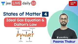 JEE: States Of Matter L4 | Ideal Gas Equation | Unacademy JEE | JEE Chemistry | Paaras Thakur