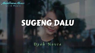 Download lagu Sugeng Dalu Dyah Novia Mp3