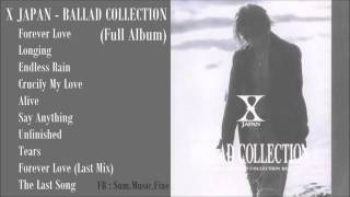 X JAPAN   BALLAD COLLECTION (Full Album)