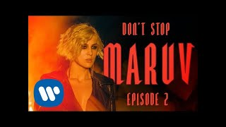 MARUV - Don't Stop (Hellcat Story Episode 2)