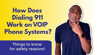 How does dialing 911 work on VOIP phone systems?