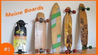 Meine Boards| Wissen #1 | Longboard/German