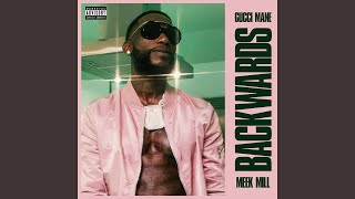 Backwards (feat. Meek Mill)