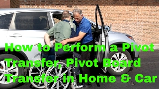 How to Perform a Pivot Transfer & Pivot Board Transfer in Home & Car