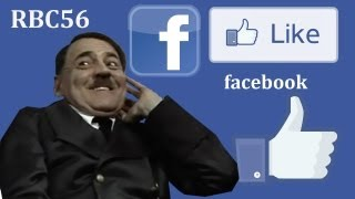 Hitler Informed About RBC56's Facebook Page