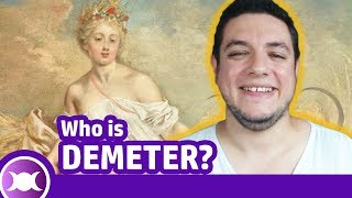 THE STORY OF DEMETER: Goddess of Agriculture and Prosperity in Greek Mythology