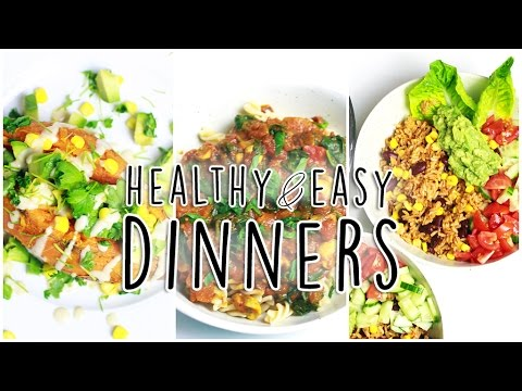 Video 3 Healthy Dinner Ideas! // Easy, Affordable & So Good for You