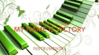 Jonathan Nelson - My Name is Victory Instrumental Track