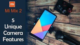 Xiaomi Mi Mix 2: 5 Unique Camera Features