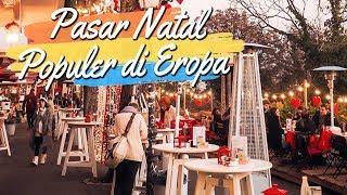 7 Pasar Natal Populer di Eropa, Bisa Jadi Rekomendasi Liburan Kamu