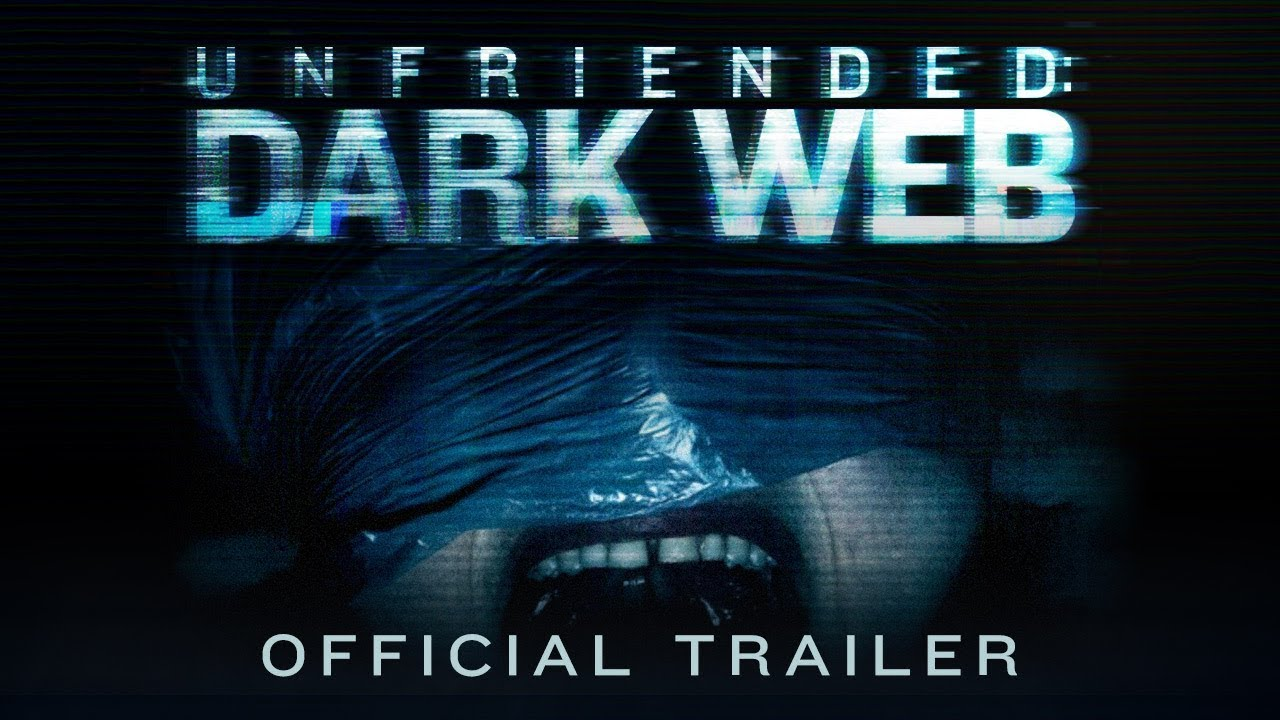Trailer för Unfriended: Dark Web