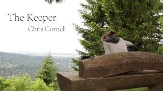 Chris Cornell - The Keeper - Emily Sangder