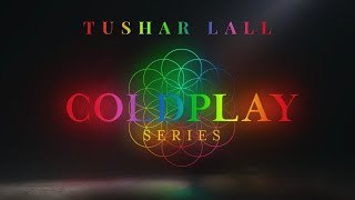 Speed Of Sound And Clocks (Coldplay)| Indian Tribute | Tushar Lall (TIJP)