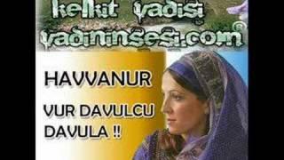 HavvaNur - Vur Davulcu Davula - Vadininsesi.Com