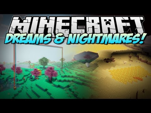 Minecraft | DREAMS & NIGHTMARES! (Brand NEW Dimensions!) | Mod Showcase [1.6.2]