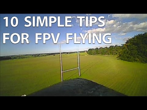 10-simple-fpv-tips-for-flying--ideal-for-new-fpv-pilots