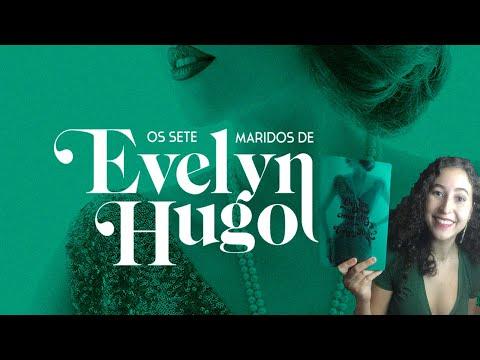 OS SETE MARIDOS DE EVELYN HUGO (finalmente li!)