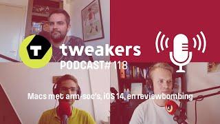 Tweakers Podcast #118 - Macs met arm-soc's, iOS 14, en reviewbombing