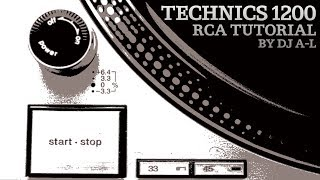 Technics 1200 RCA Tutorial
