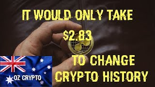 It Would Only Take $2.83 To Change Crypto History - Ripple XRP