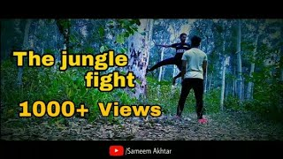 The jungle fight short (Offical video ) By- Sameem Akhtar fight to Sameer Alam 2019