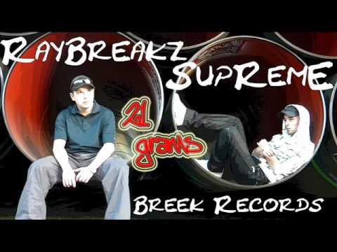 RayBreakz & SupRemE – 21 Grams