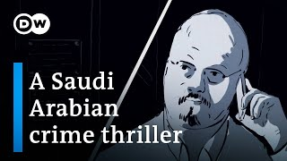 The murder of Jamal Khashoggi   DW Documentary