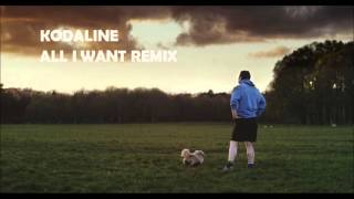 Kodaline - All I Want (Estiva Remix) High Quality Mp3