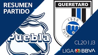 Resumen | Puebla vs Querétaro | Jornada 3 - Clausura 2020 | Liga BBVA MX