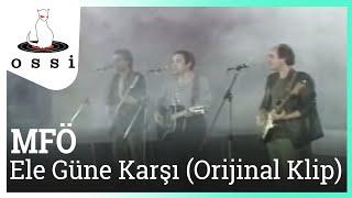 MFÖ - Ele Güne Karşı (Official Klip)
