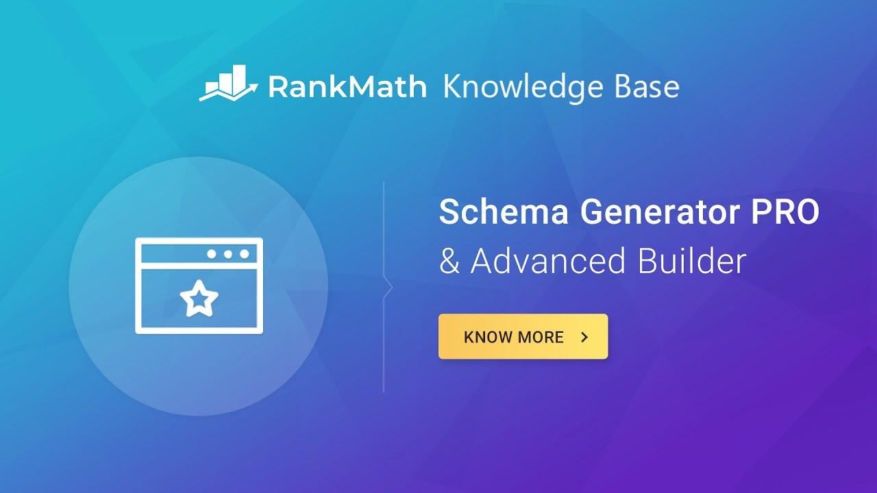 Rank Math Schema Generator PRO & Advanced Builder