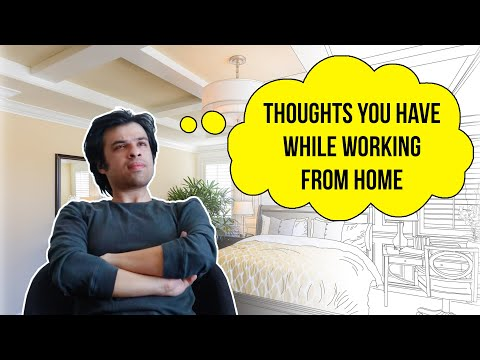 Thoughts You Have While Working From Home | BuzzFeed India