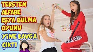 ALFABE EŞYA BULMA OYUNU | TERSTEN OYNADIK YİNE KAVGA | Alphabet Challenge - Eğlenceli Çocuk Videosu