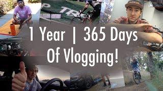 365 Days of Vlogging - VLOG 365