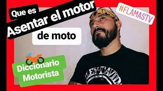 Que Es ASENTAR EL MOTOR De Una Moto? 🤔  (también Vale Para Autos)