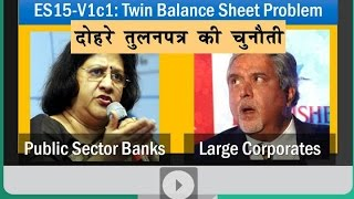 BES161/P2: Twin Balancesheet problem, NPA, Insolvency & Bankruptcy Code 2015